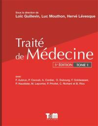 Traité de médecine. Volume 1, Traité de médecine