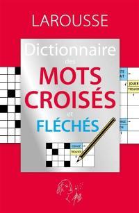 Dictionnaire des mots croisés et fléchés