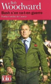 Bush s'en va-t-en guerre