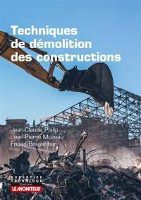 Techniques de démolition des constructions