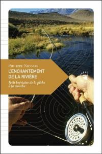 L'enchantement de la rivière