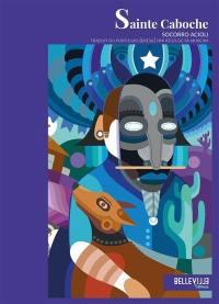 Sainte Caboche : roman réaliste magique
