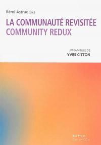 La communauté revisitée = Community redux
