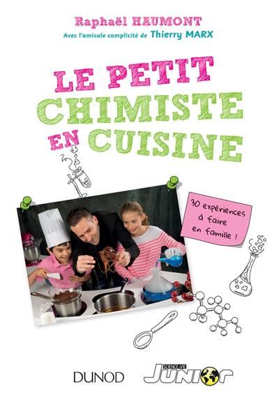 Le petit chimiste (gourmand) en cuisine