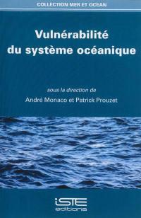 Vulnérabilité du système océanique
