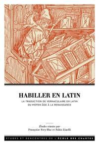 Habiller en latin