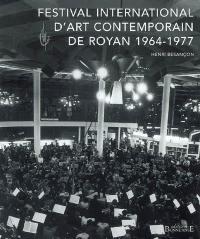 Festival international d'art contemporain de Royan, 1964-1977