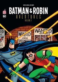 Batman & Robin aventures. Volume 1