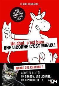 Un chat, c'est bien... une licorne, c'est mieux !