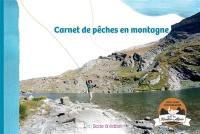 Carnet de pêches en montagne