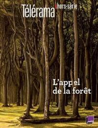 Télérama, hors série, L'appel de la forêt