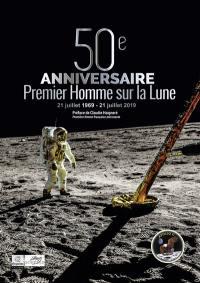 50e anniversaire du premier homme sur la Lune