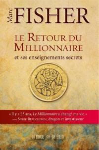 Le retour du millionnaire et ses enseignements secrets