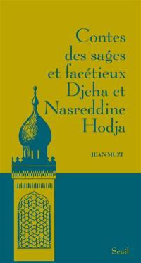 Contes des sages et facétieux Djeha et Nasreddine Hodja