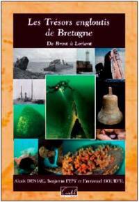 Les trésors engloutis de Bretagne