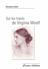 Sur les traces de Virginia Woolf