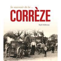 Se souvenir de la... Corrèze