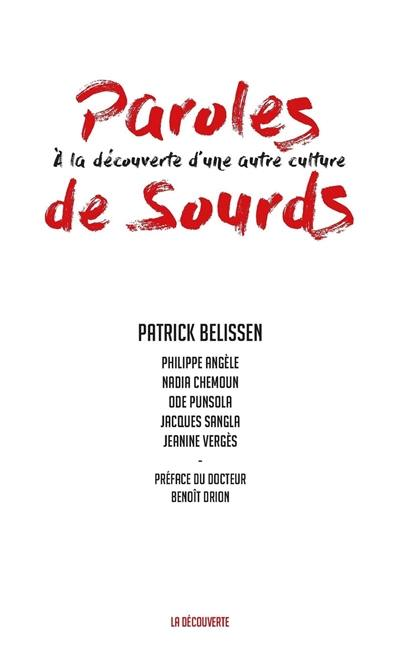 Paroles de sourds : à la découverte d'une autre culture