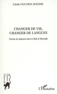 Changer de vie, changer de langues