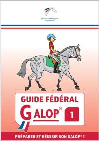 Guide fédéral galop 1