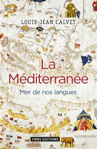 La Méditerranée : mer de nos langues