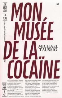 Mon musée de la cocaïne