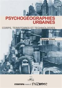Psychogéographies urbaines
