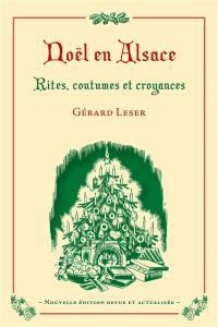 Noël en Alsace : rites, coutumes, croyances