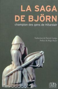 La saga de Bjorn : champion des gens de Hitardalr