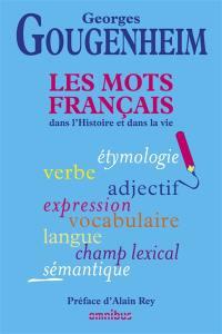 Les mots français dans l'histoire et dans la vie