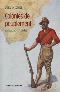 Colonies de peuplement : Afrique, XIXe-XXe siècles