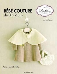 Bébé couture : de 0 à 2 ans