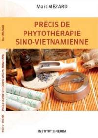 Précis de phytothérapie sino-vietnamienne