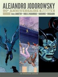 Alejandro Jodorowsky. Volume 4, Avant l'Incal et histoires courtes