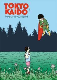 Tokyo Kaido : les enfants prodiges. Volume 3