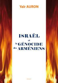 Israël et le génocide des Arméniens