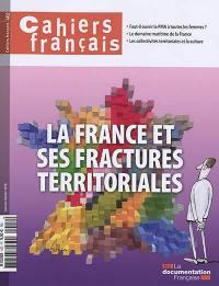 Cahiers français. n° 402, La France et ses fractures territoriales
