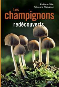 Les champignons redécouverts