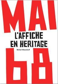 Mai 68 : l'affiche en héritage