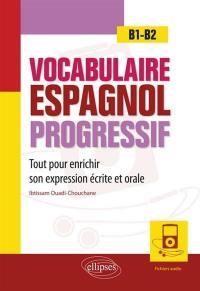 Vocabulaire espagnol progressif, B1-B2