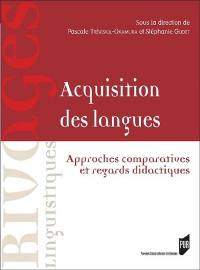 Acquisition des langues : approches comparatives et regards didactiques
