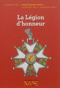 La Légion d'honneur : expliquez-moi...
