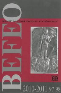 Bulletin de l'Ecole française d'Extrême-Orient. n° 97-98, 2010-2011