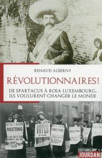 Révolutionnaires !