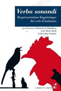 Verba sonandi : représentation linguistique des cris d'animaux