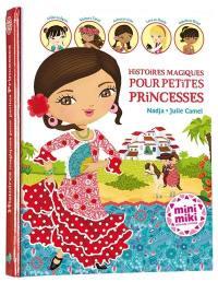 Histoires magiques pour petites princesses