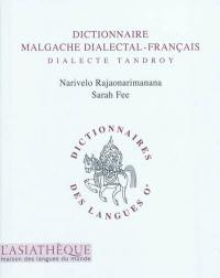 Dictionnaire malgache dialectal-français : dialecte tandroy
