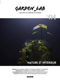 Garden_Lab : explore les jardins de demain. n° 4, Nature et intérieur