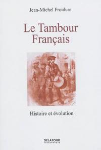 Le tambour français : histoire et évolution