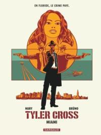 Tyler Cross. Volume 3, Miami